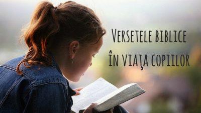 Versetele bibliceîn viaţa copiilor